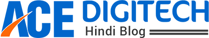 Ace Digitech :: Looking For Technical, SEO, SMO, PPC, Internet, Whatsapp, Quotes Knowledge in Hindi
